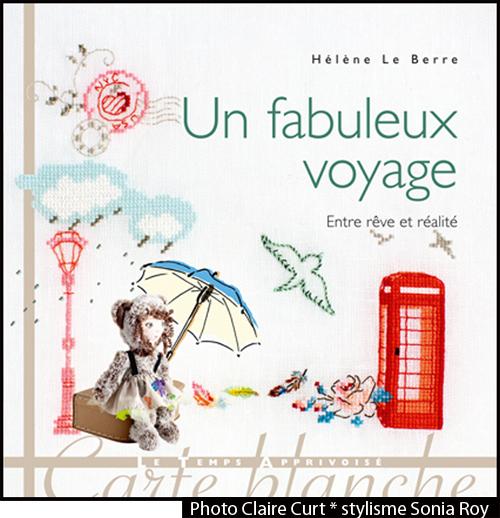 """"""" Un fabuleux voyage """" éditions LTA"""