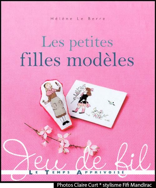 """L es petites filles modèles "" éditions LTA"