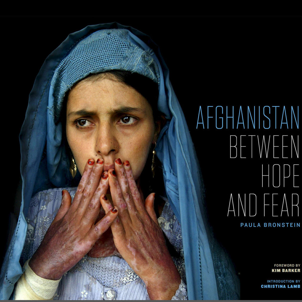 Afghanistan: Between Hope and Fear    Paula Bronstein University of Texas Press, 2016