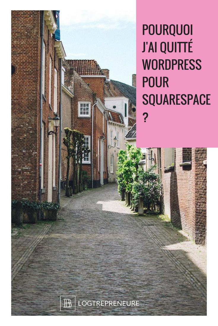 pourquoi j'ai quitté wordpress pour Squarespace