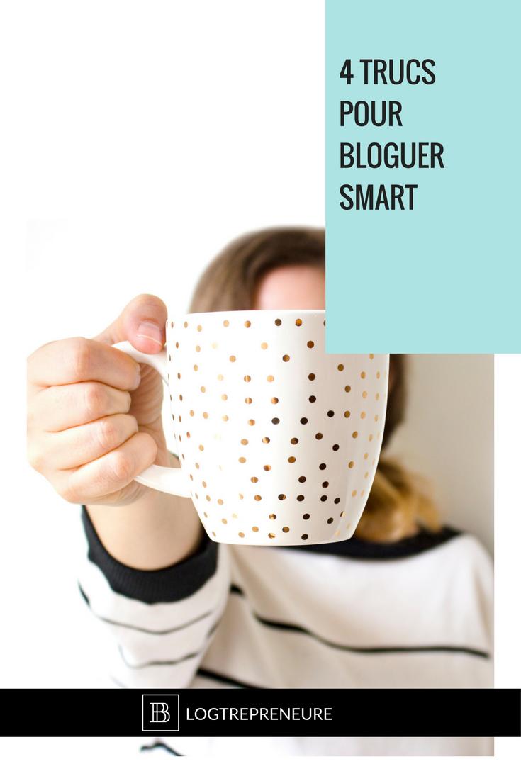 4 trucs pour bloguer smart
