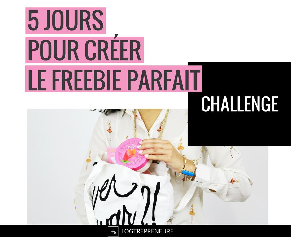 challenge 5 jours pour créer le freebie parfait