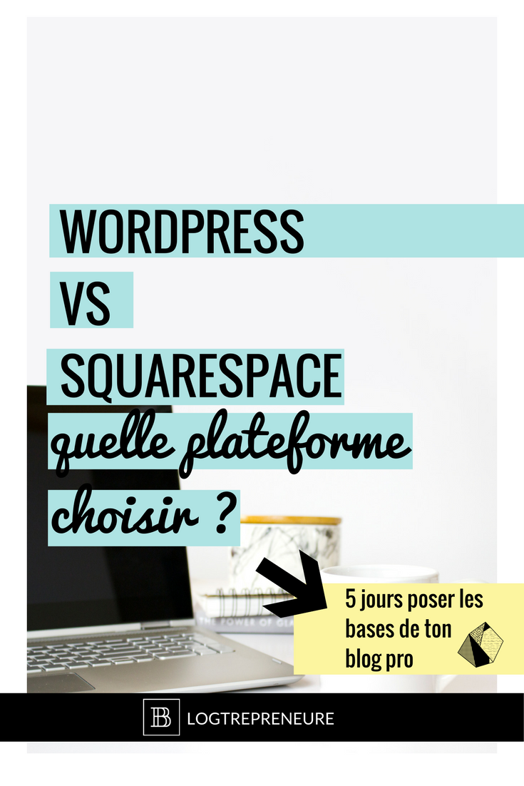 wordpress squarespace quelle plateforme choisir