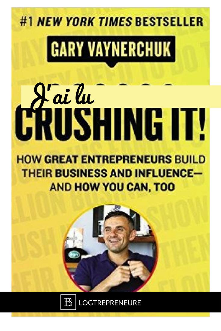 Review du livre Crushing it de Gary Vaynerchuk