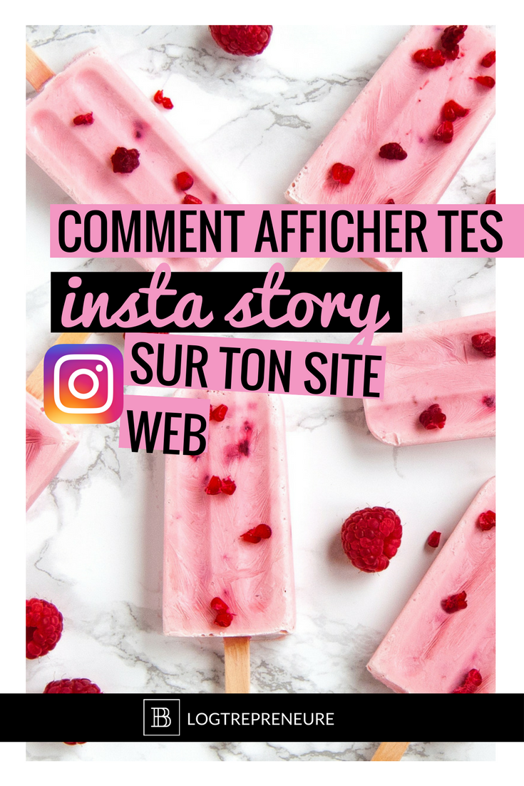 Comment afficher ses insta stories sur son site web