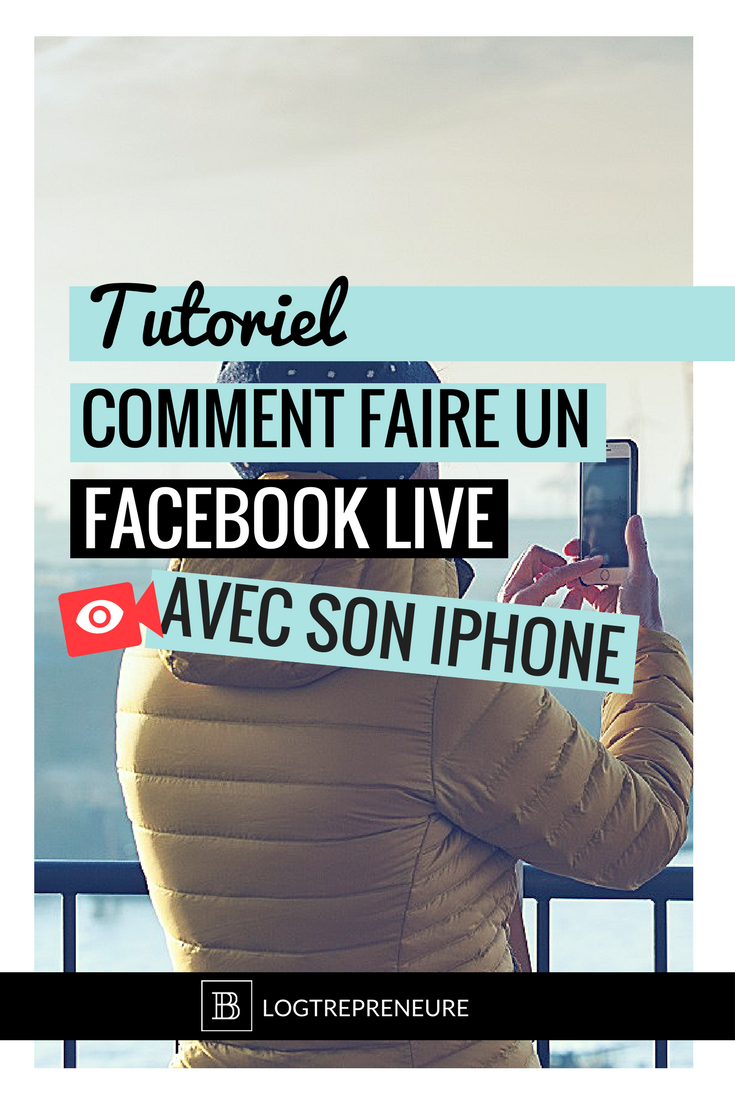 tutoriel faire un facebook live avec un iphone