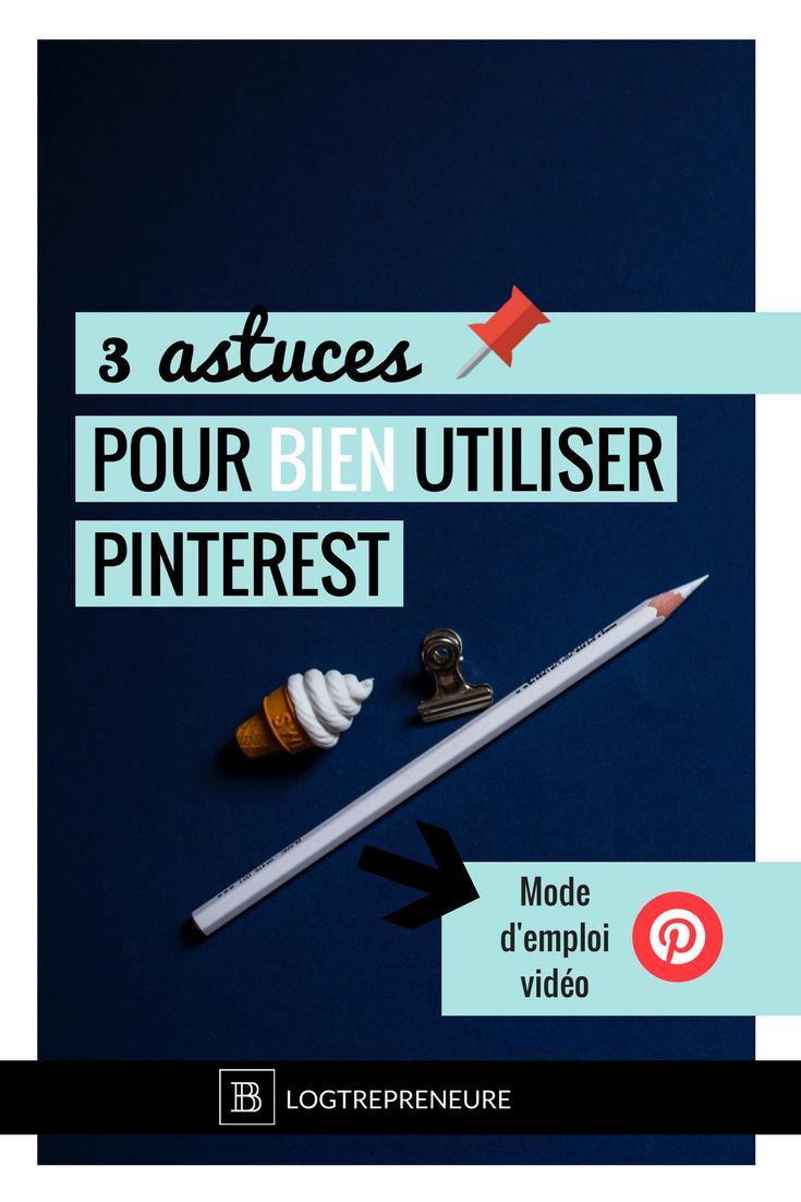 3 astuces pour bien utiliser pinterest — blogtrepreneure