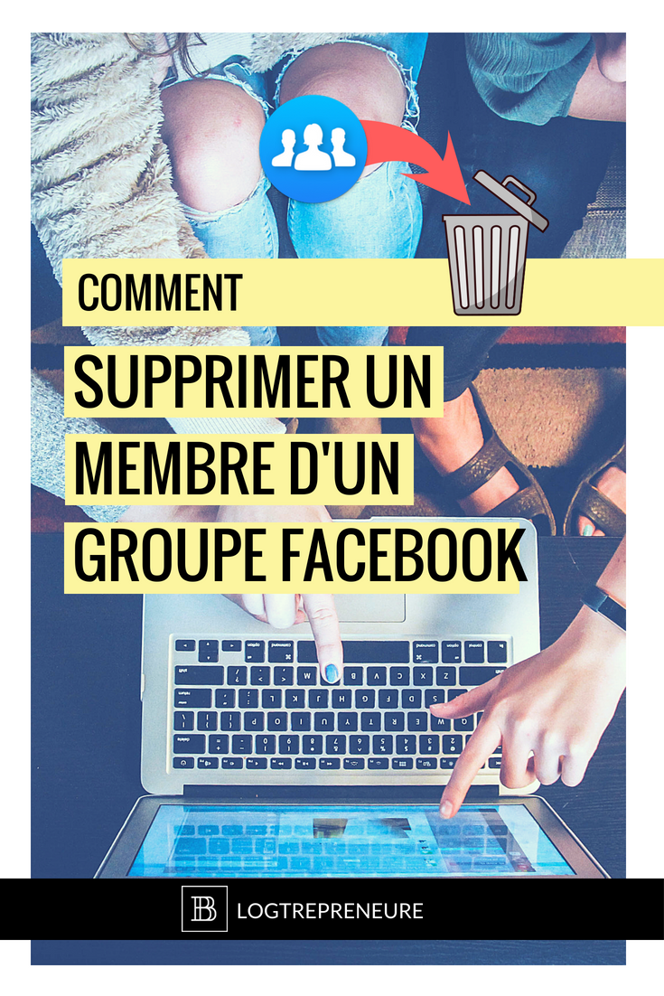 Comment supprimer un membre d'un groupe facebook tutoriel