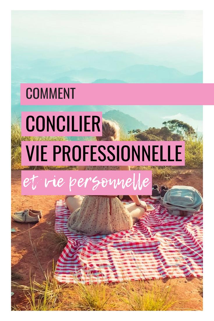 comment concilier vie personnelle et vie professionnelle