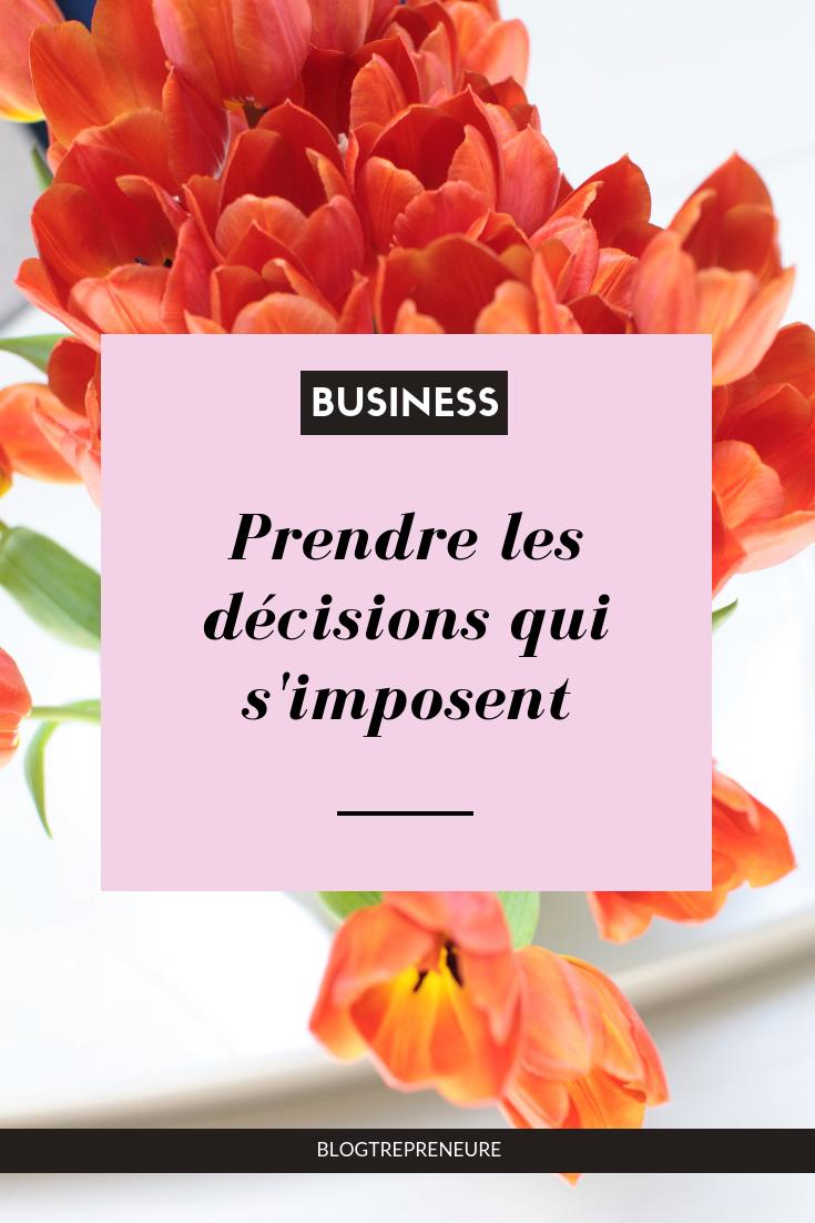 Prendre les décisions qui s'imposent
