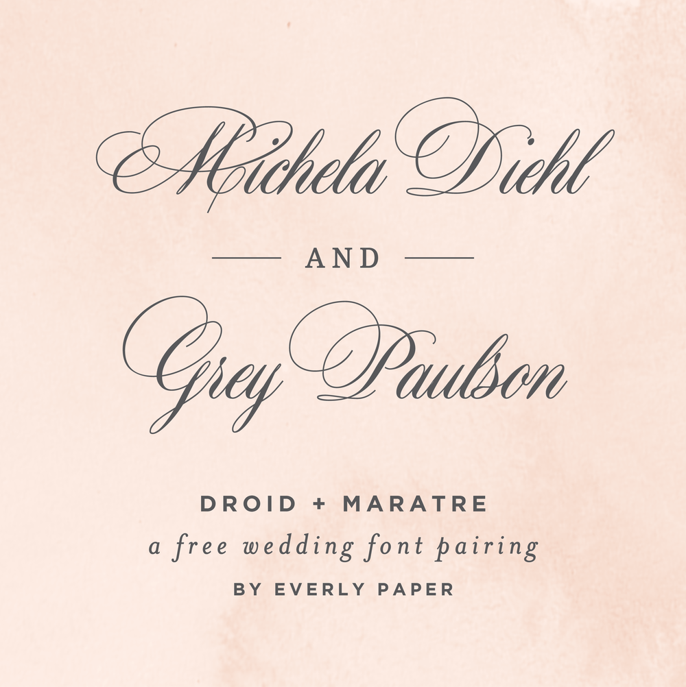 Good Wedding Invitation Fonts: Everly Paper