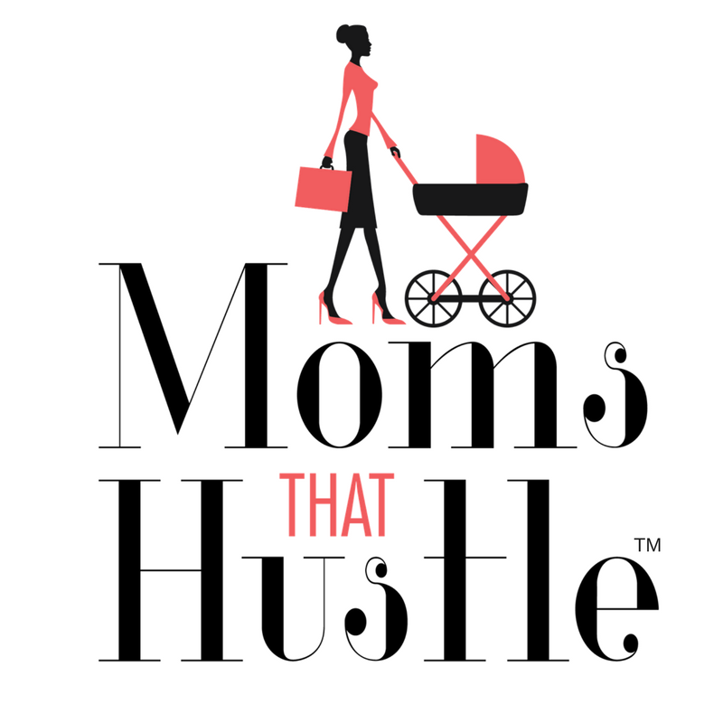 Moms That Hustle