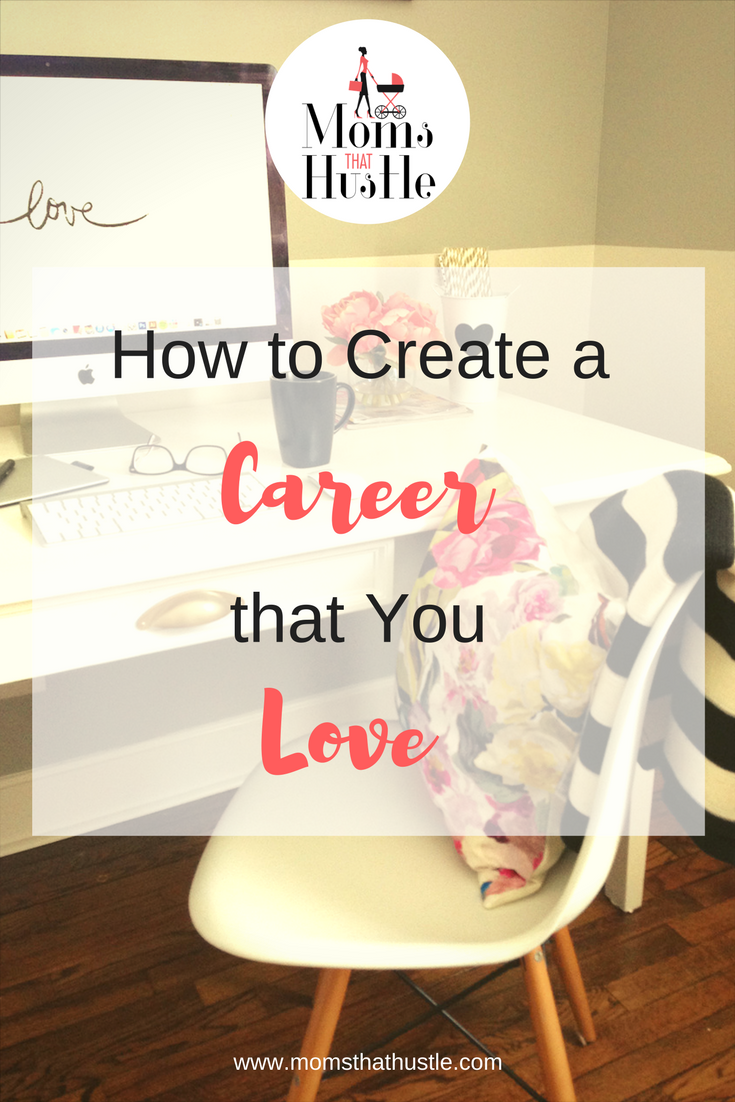 how to create a career you love