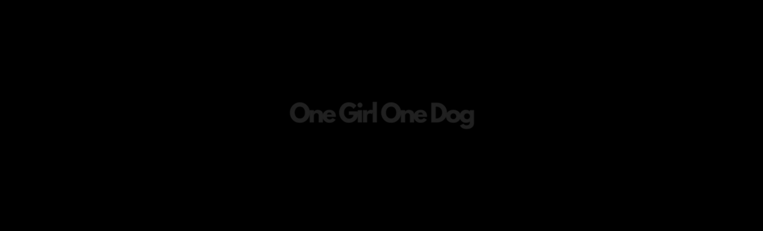 One Girl One Dog