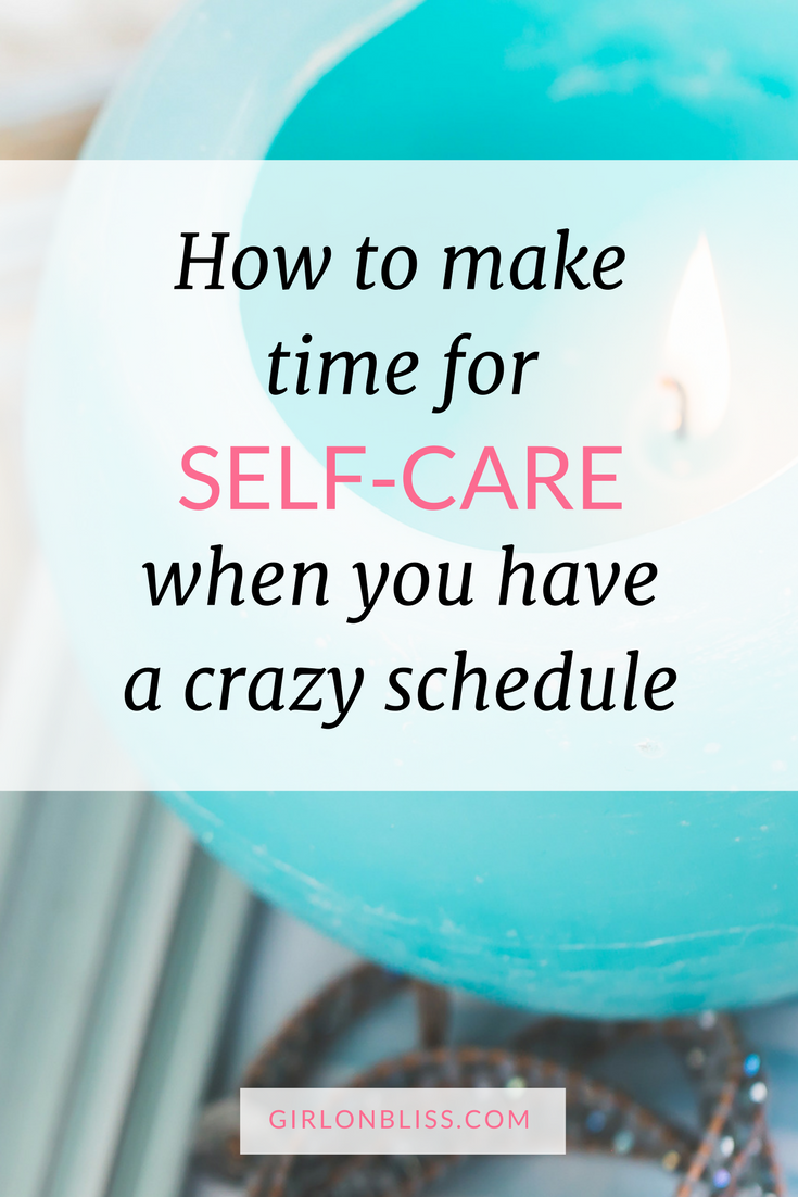 self care busy schedule