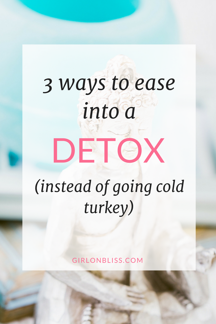 3 ways to ease into a detox