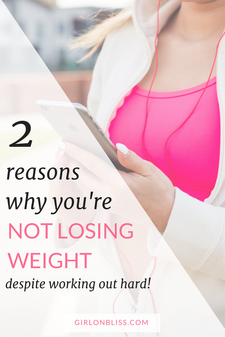 why you are not losing weight despite working out hard