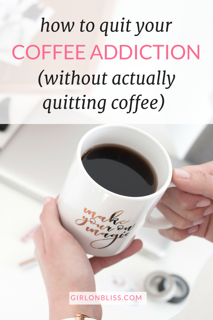 How to Quit Your Coffee Addiction (Without Actually Quitting Coffee)