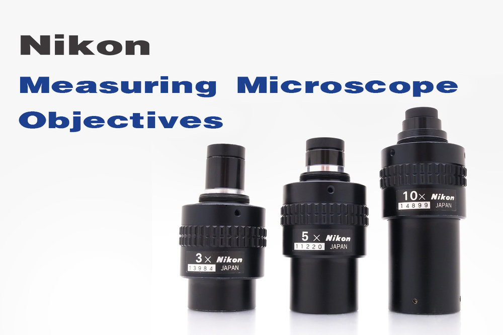 Nikon Measuring Microscope Objectives