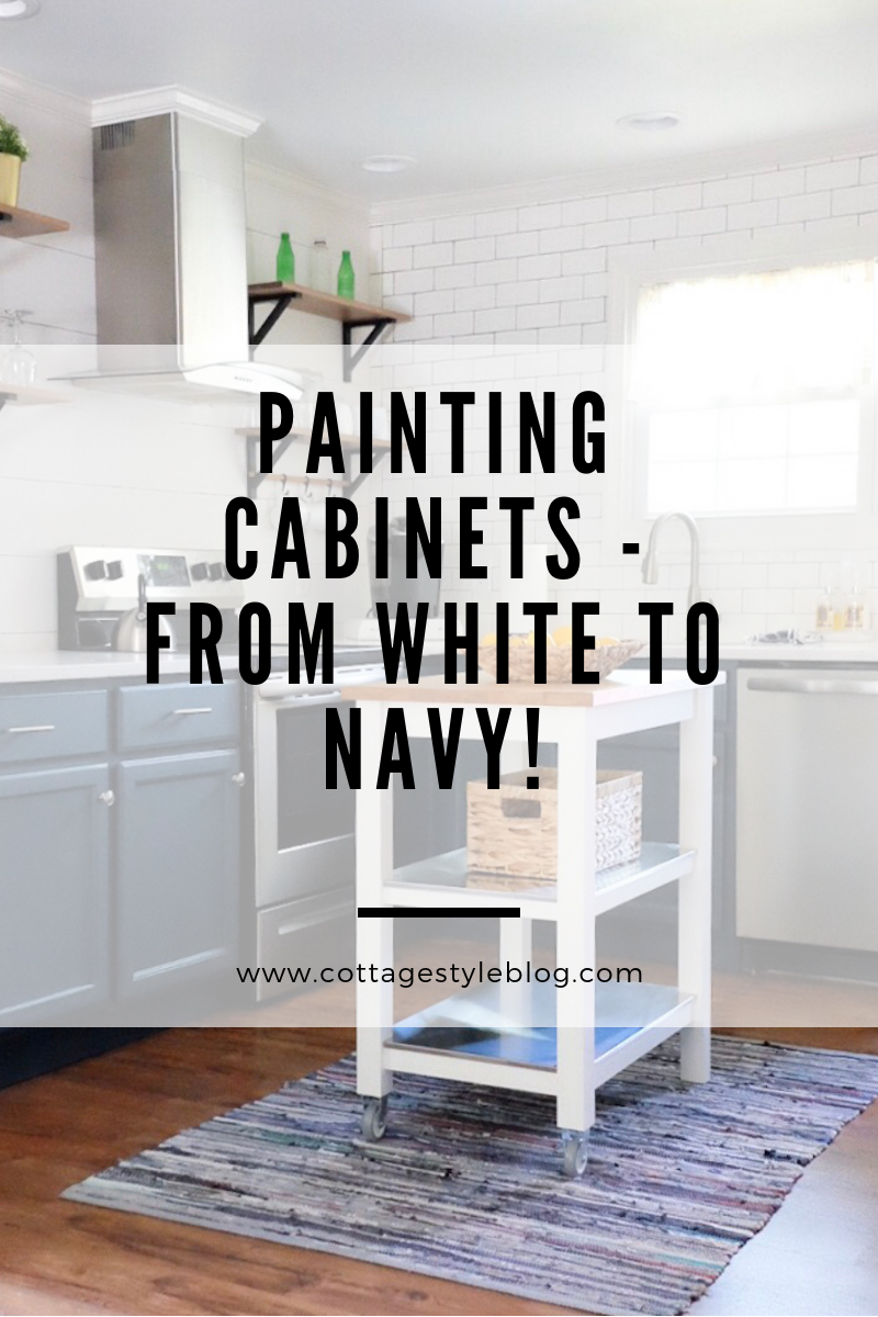 Painting Cabinets Going From White To Navy Cottage Style