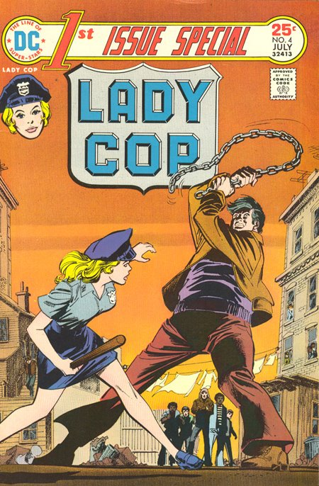 DC 1st Issue Special Lady Cop Liza Warner