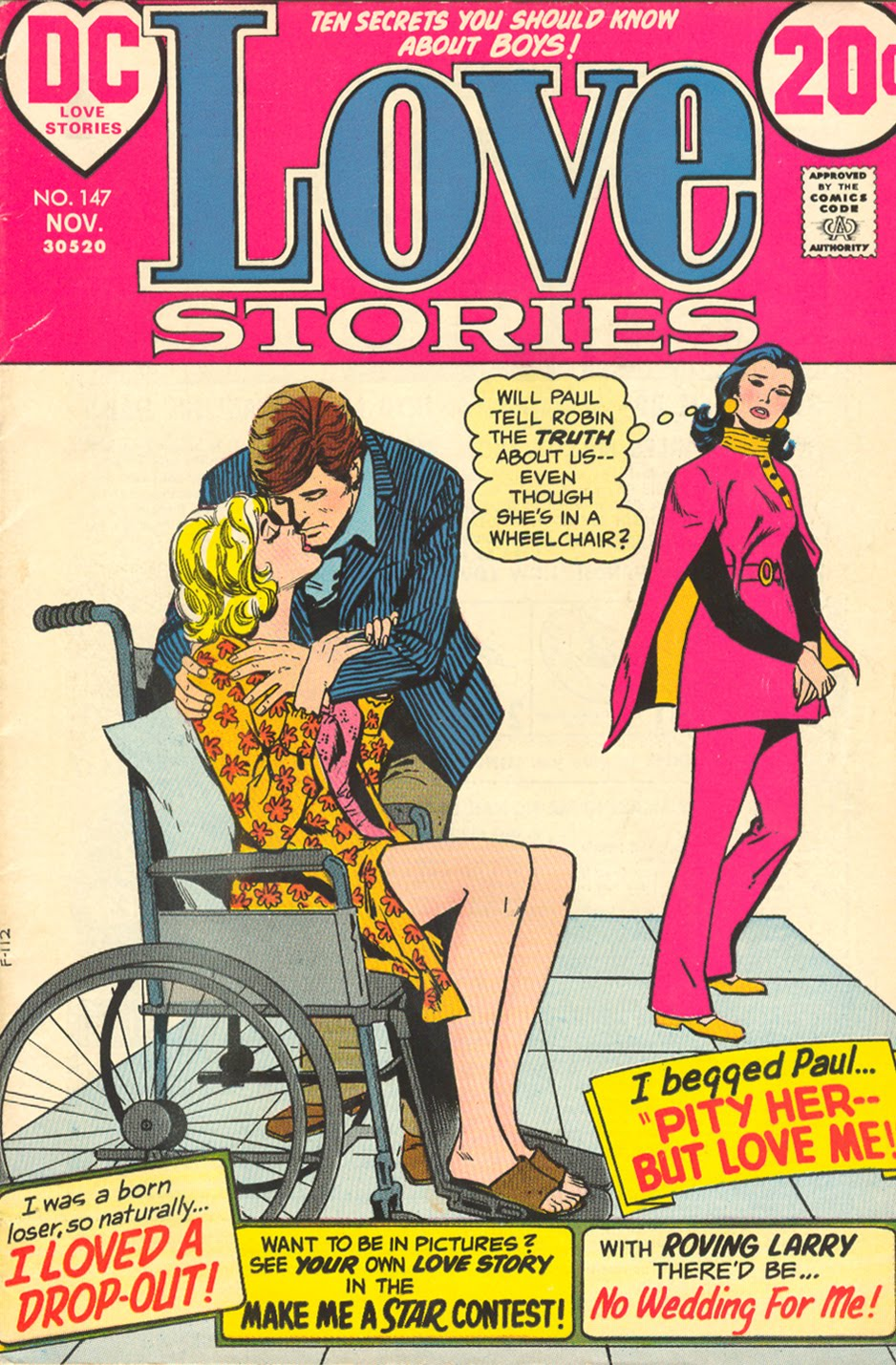 "DIAGNOSIS: Hit by a car while trying to catch up with two-timing Paul ""Pity Her -- But Love Me!""  Love Stories  #147 (November 1972)"