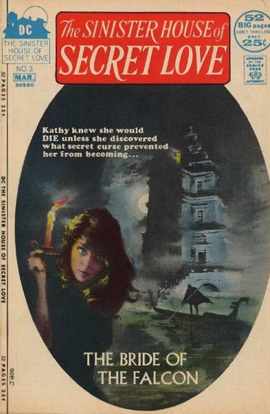 The Sinister House of Secret Love #3 (February/March 1972) Painted by George Ziel