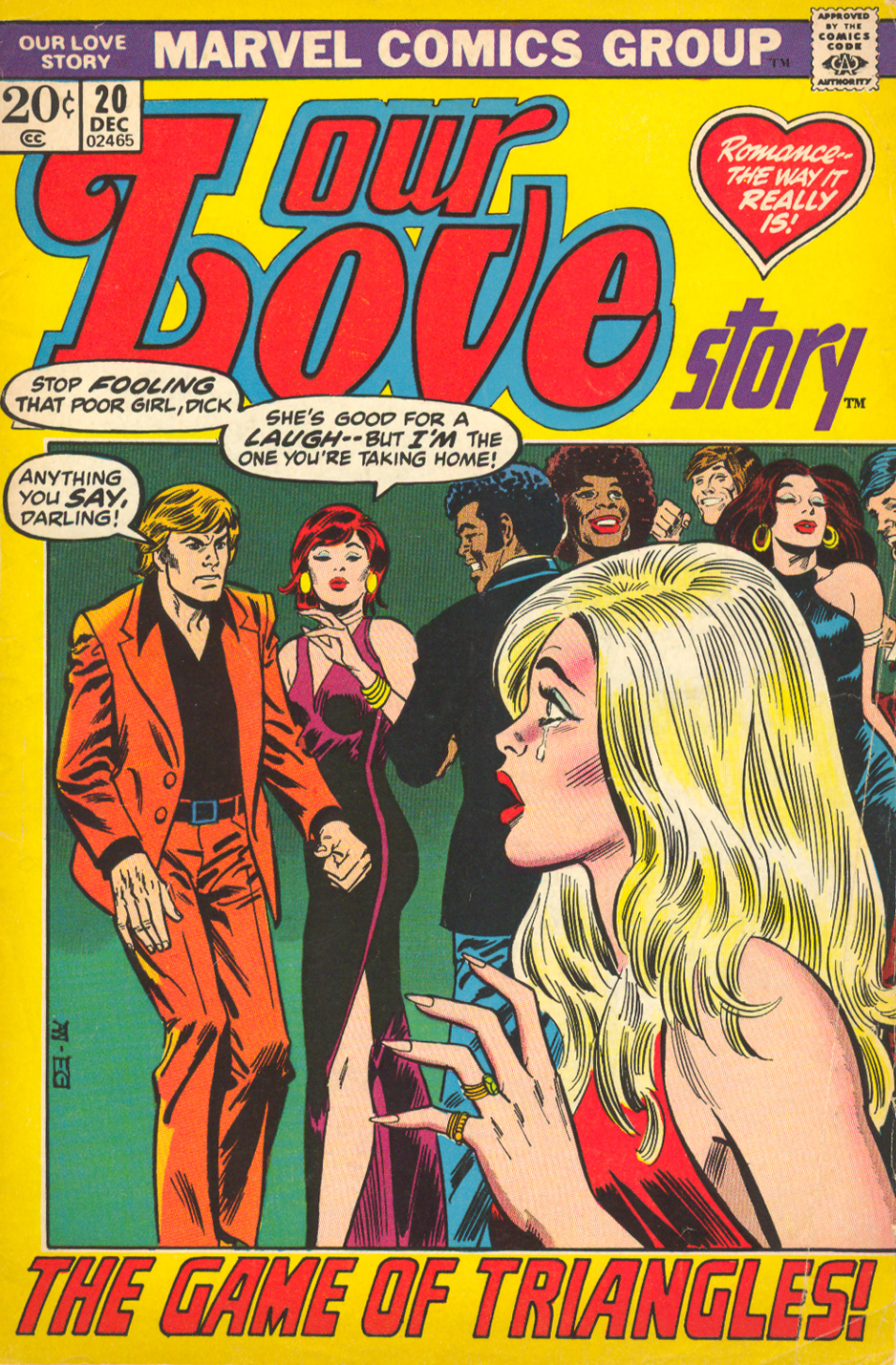 """The Game of Triangles!"" Our Love Story #20 (December 1972) Cover art by Alan Weiss (pencils) and Frank Giacoia (inks), Story penciled by George Tuska and inked by Paul Reinman Story written by Joy Hartle"