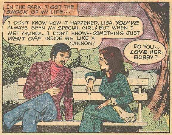 "The mustached men of the romance comics were suave. Sometimes too suave for their own good. ""Lisa -- Make Up Your Mind!""  Young Love  #101 (November 1972)"