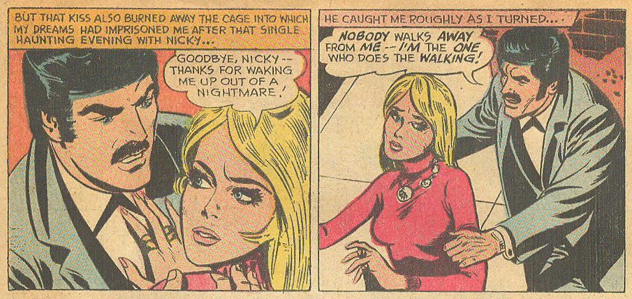 "Though this leading lady may have loved two men, it wouldn't be for long. For some ladies, mustaches = a nightmare! ""I Loved Two Men""  Girls' Love Stories  #165 (January 1972)"