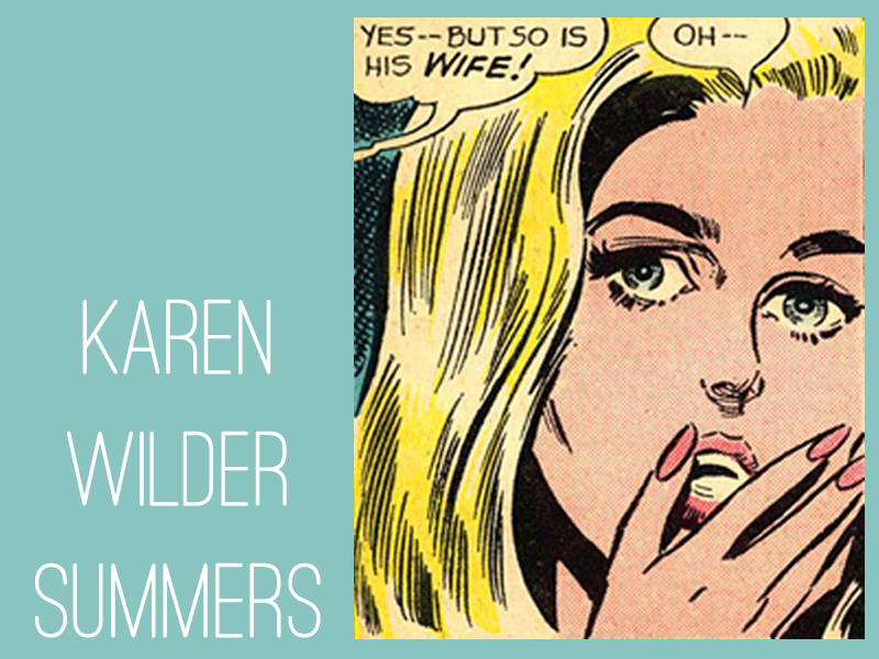 "Karen Wilder Summers  from ""Reach for Happiness!""  Secret Hearts  #110 through #138"