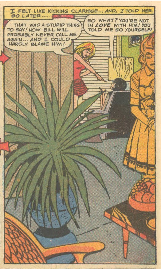 "Are you sure you don't want to kick Clarisse because she forgot to water the houseplants while you were out of town? From ""Please, Please, Don't Tell Him About Me!""  Falling in Love  #113 (February 1970)"