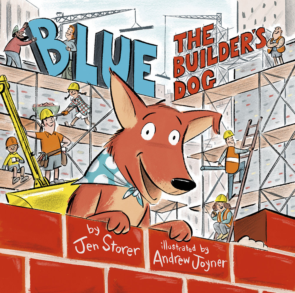 blue, the builder's dog by jen storer
