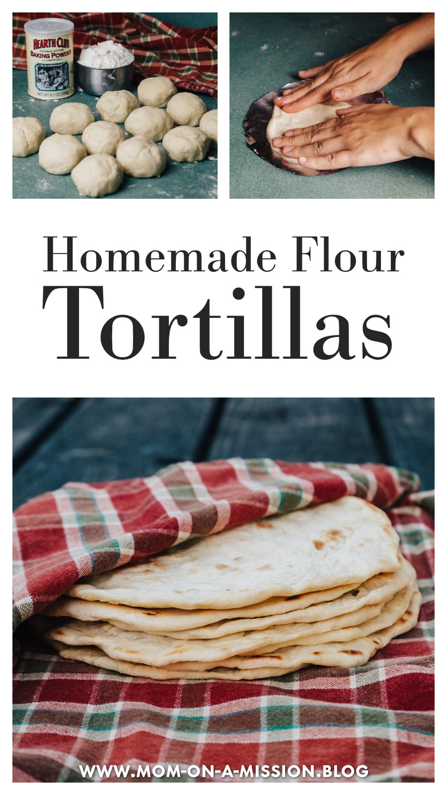 Homemade Flour Tortillas are so much more flavorful than store-bought—and are missing the icky chemicals too! Give this recipe a try today. #flourtortillas #recipe # homemade #momonamissionblog