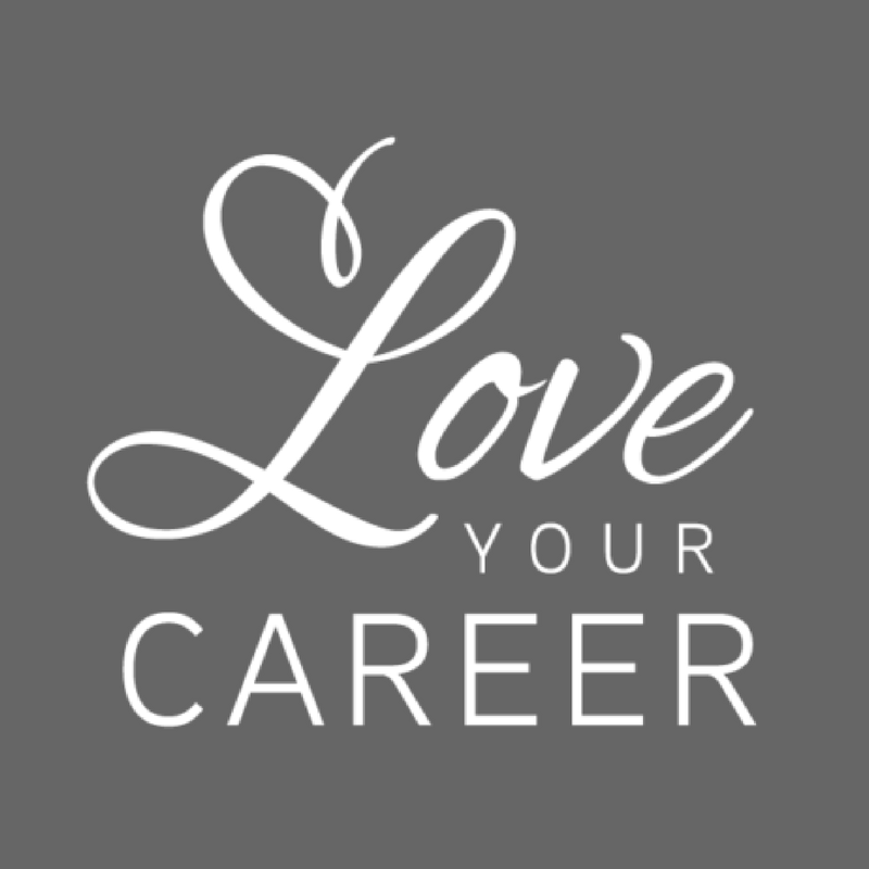 Love Your Career