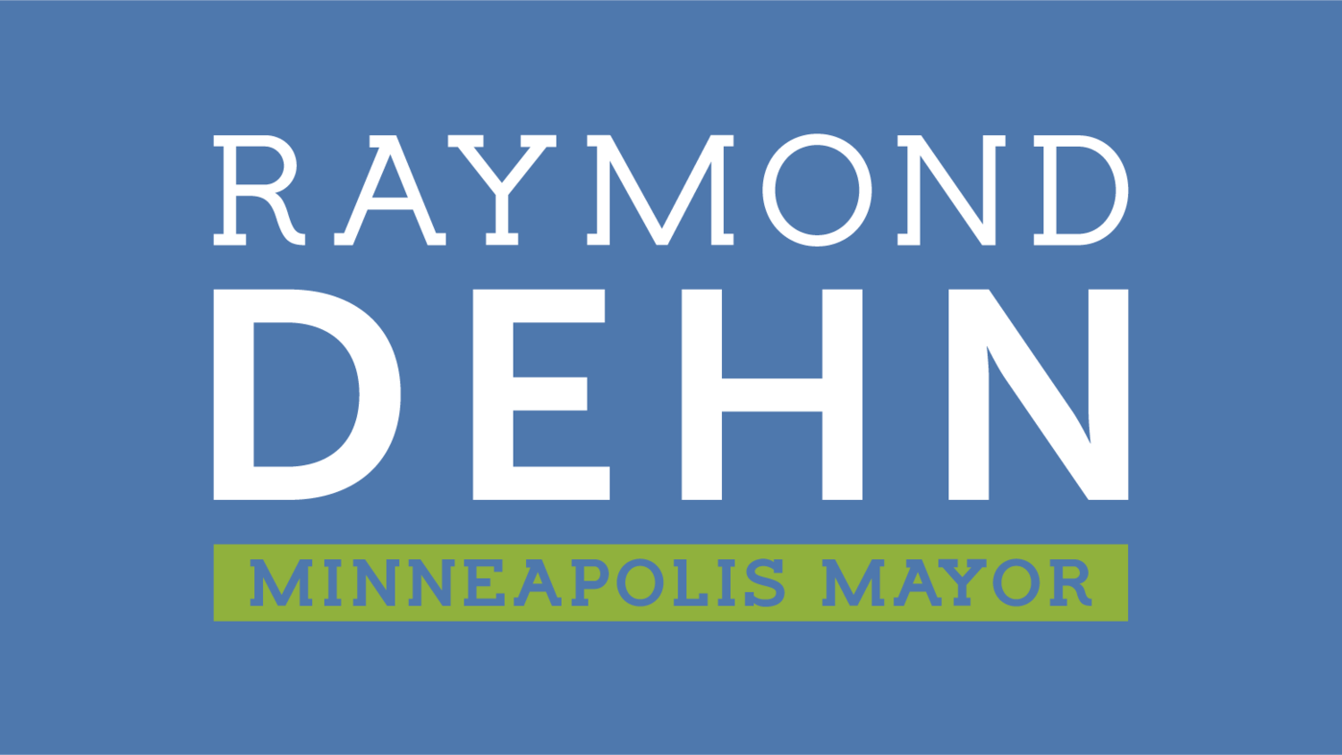 Raymond Dehn for Minneapolis