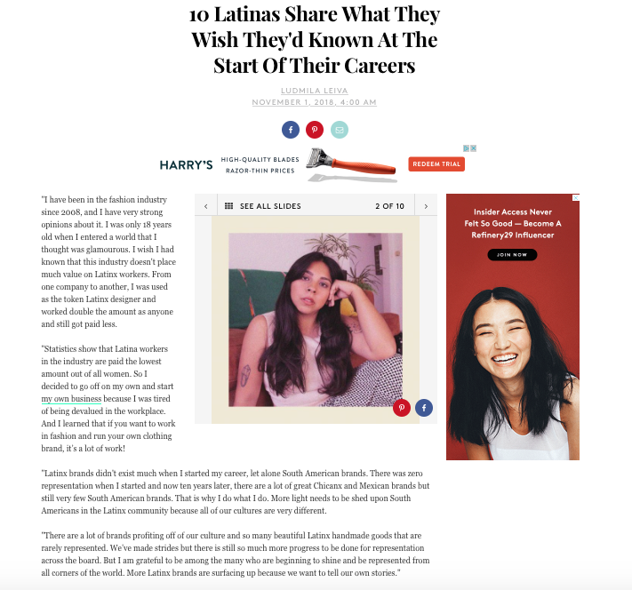 Interview with Refinery29 on Latina equal pay in 2018   link: https://www.refinery29.com/en-us/latina-equal-pay-day-2018#slide-2
