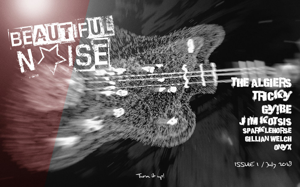 Issue one of Beautiful Noise is here, live reviews, album roundups, interviews and general chit chat. Download or read online by clicking the links below.