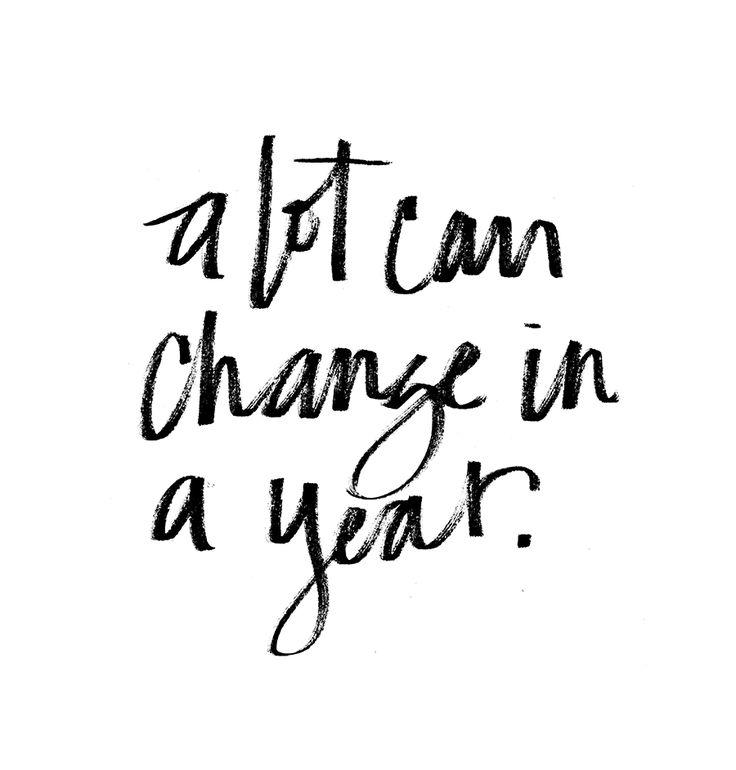 2bc5277ff99b21796395e1ad9f3f12e4--change-in-a-year-quotes-a-year-ago-quotes.jpg