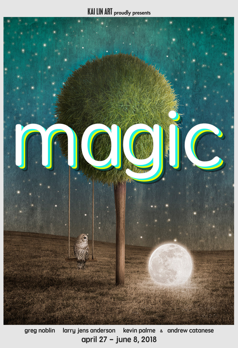 MAGIC  April 27 - June 8  see more