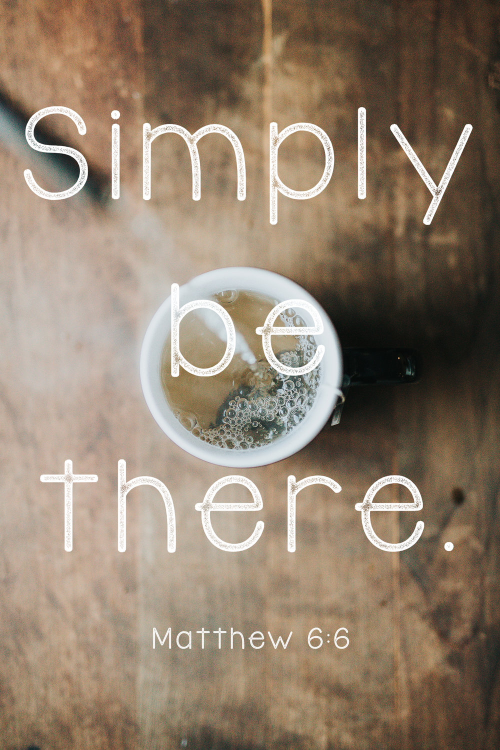 simply-be-there.jpg