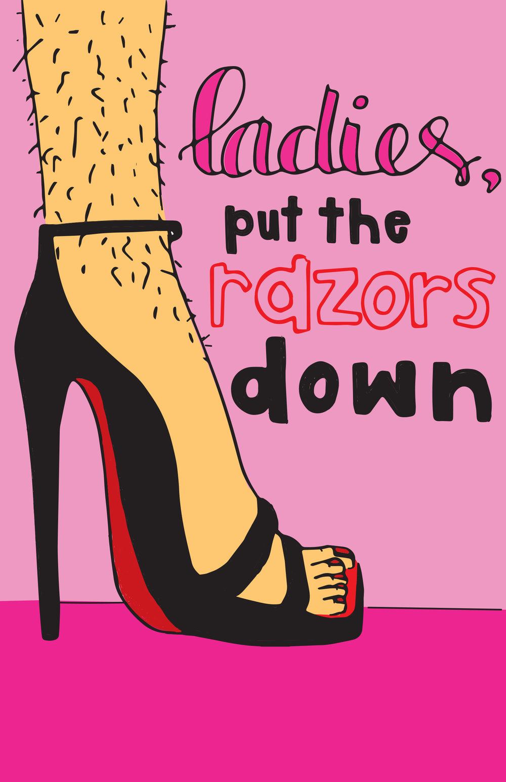 Ladies, put the Razors Down by Isabelle Gelp, M  ississippi