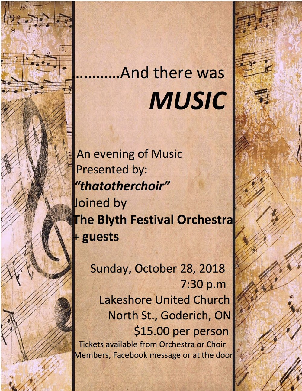 "Come out for a wonderful evening of music, provided by ""thatotherchoir"" and The Blyth Festival Orchestra. Concert starts at 7:30 PM October 28 at Lakeshore United Church. Tickets are $15.00 per person"