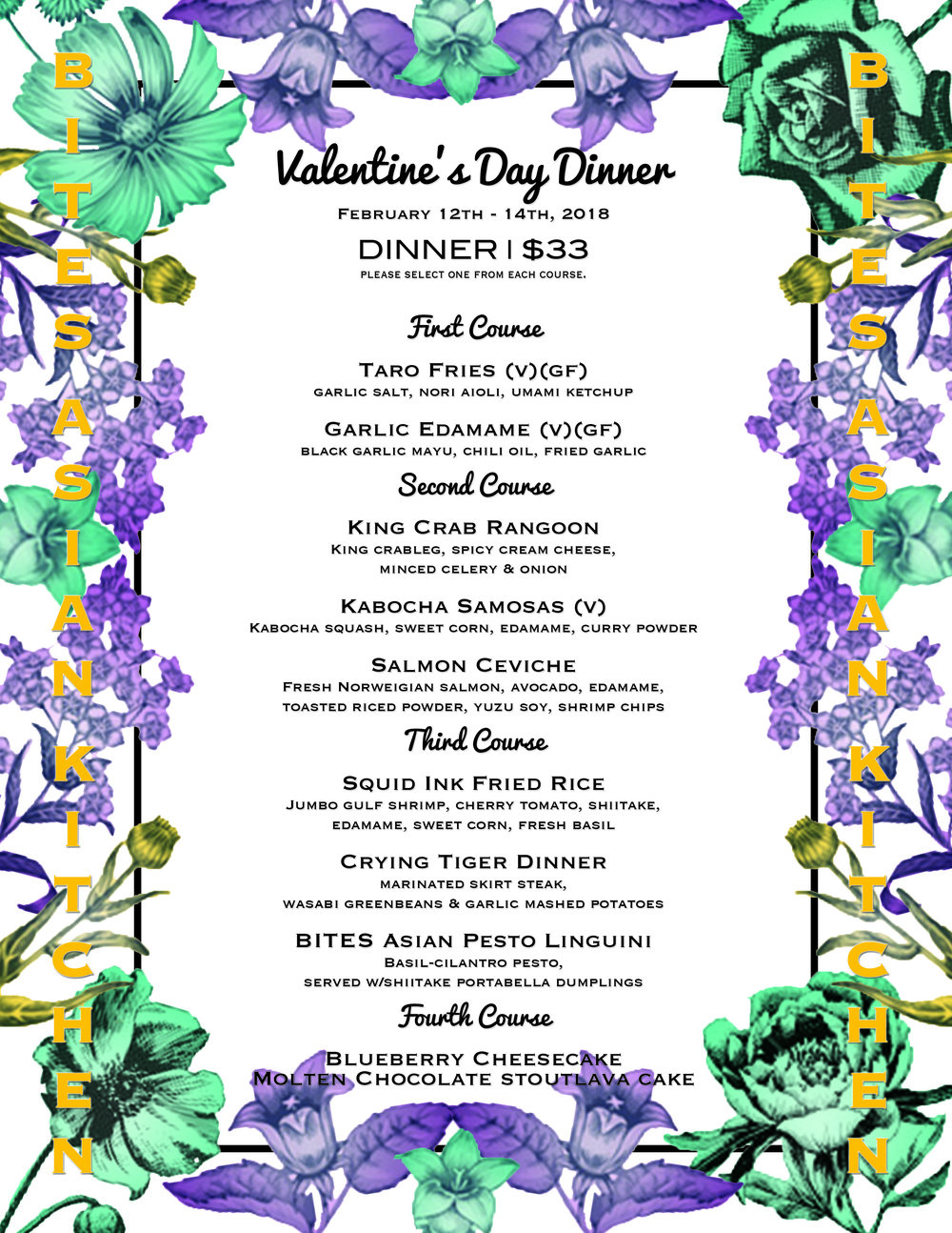 Happy Valentines Day!! Bites Asian Kitchen unveils a perfect ensemble of dishes to choose from. $33 Prix Fixe dinner with 4 courses, curated by Chef Derek Intapura. Available February 12th-14th 4pm - 10pm. Bring your honey, bring your money! -