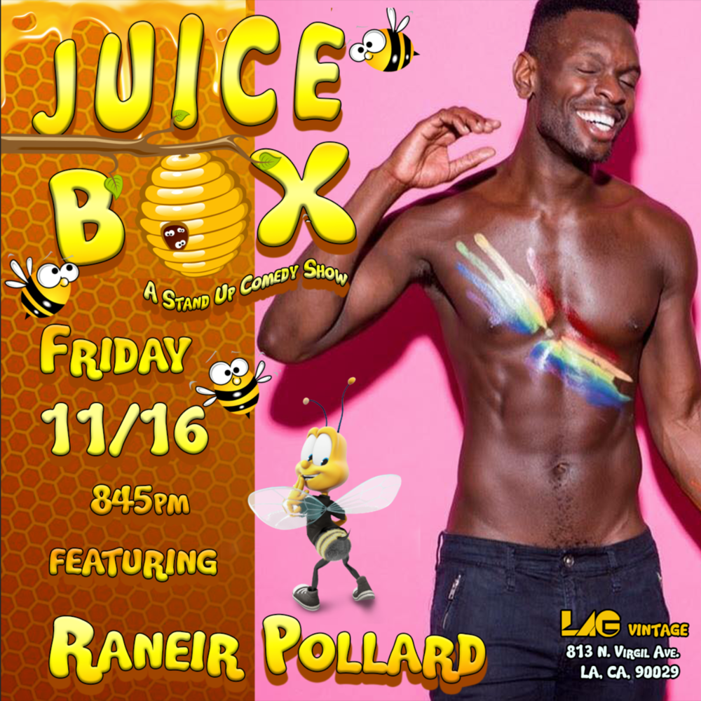 Raneir Pollard Juice Box nov 18.png