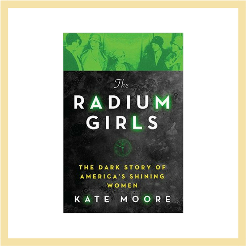 The Radium Girls || One Book Blog