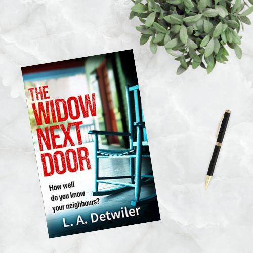 The Widow Next Door by L. A. Detwiler