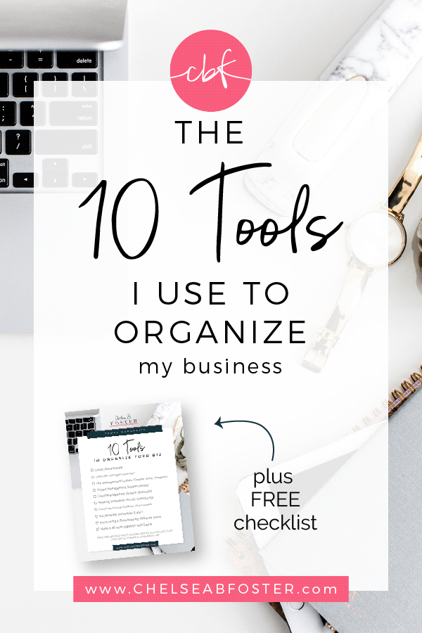 10 Tools to Organize My Biz on ChelseaBFoster.com - Workflow & Productivity Education & Coaching