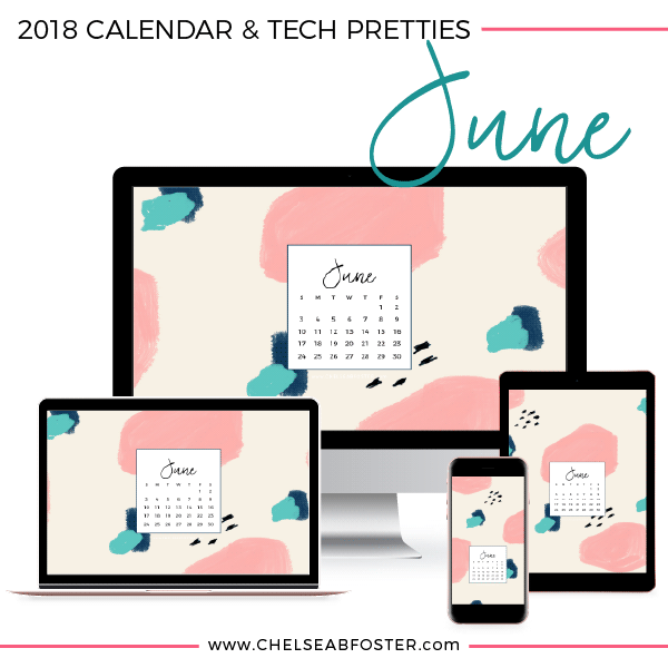 June Tech Pretties for all your devices - desktop, laptop, mobile phone, and tablet. Download for FREE on ChelseaBFoster.com