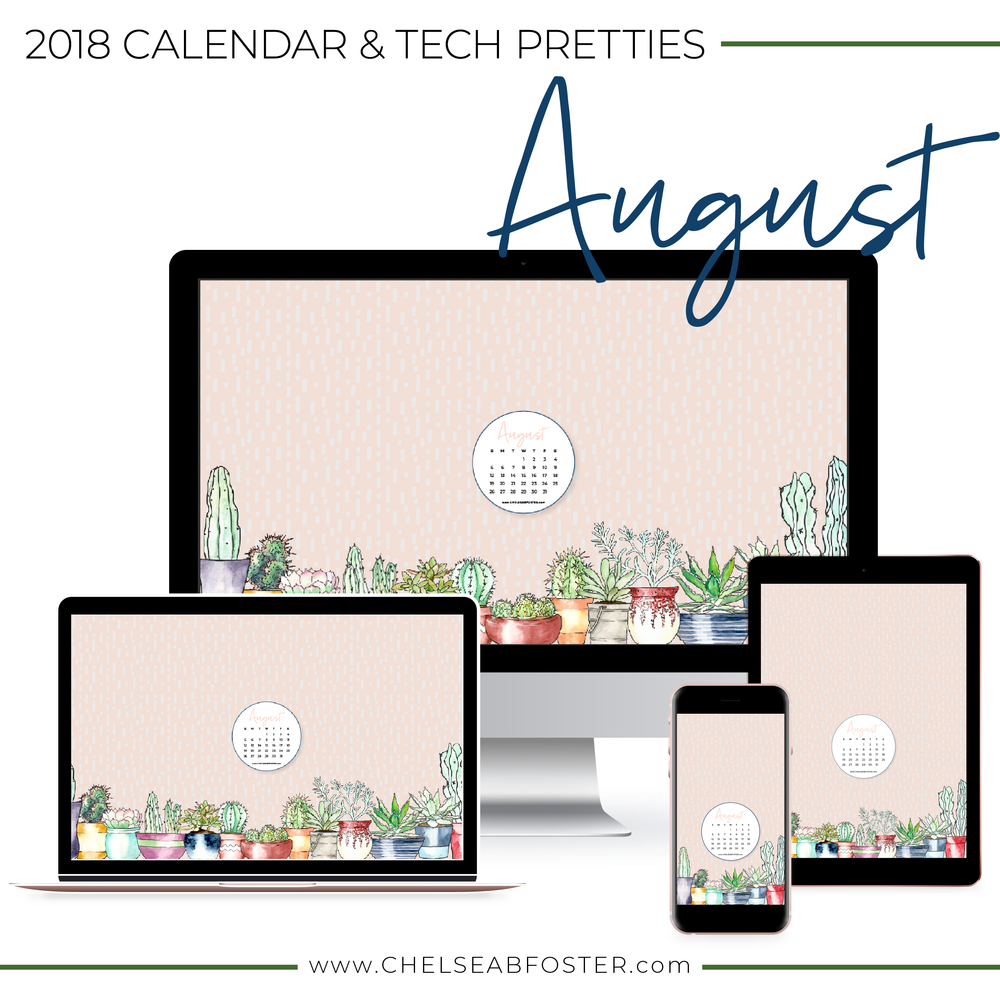August Tech Pretties for all your devices - desktop, laptop, mobile phone, and tablet. Download for FREE on ChelseaBFoster.com